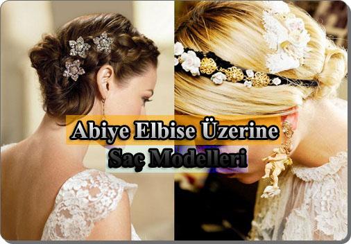 Abiye Elbise Üzerine Saç Modelleri