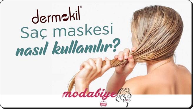 Dermokil Saç Maskesi Nasıl Kullanılır