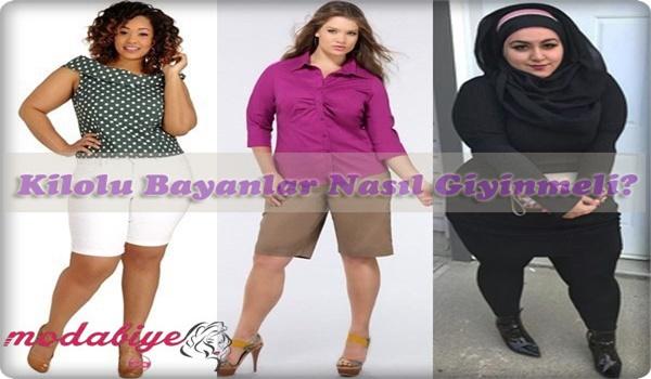 Kilolu Bayanlar Nasıl Giyinmeli